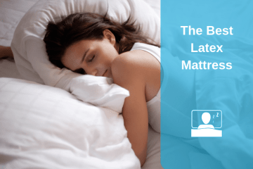 Best Latex Mattress Reviews 2018