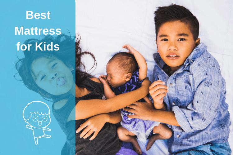 Best Mattress for Kids Reviews - 2019