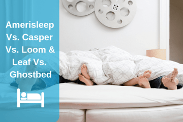 Amerisleep Vs. Casper Vs. Loom & Leaf Vs. Ghostbed