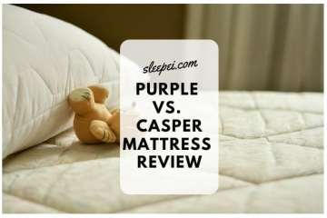 Purple Vs. Casper Mattress Review 2019: Which is the Best One for You?