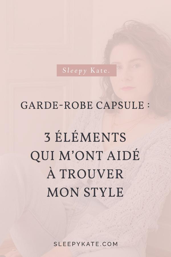 3 éléments pour trouver son style vestimentaire grâce à la garde-robe capsule. #capsulewardrobe #modefemme
