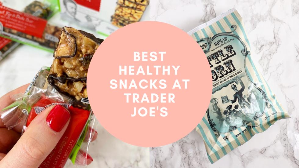 Best Healthy Snacks at Trader Joe's