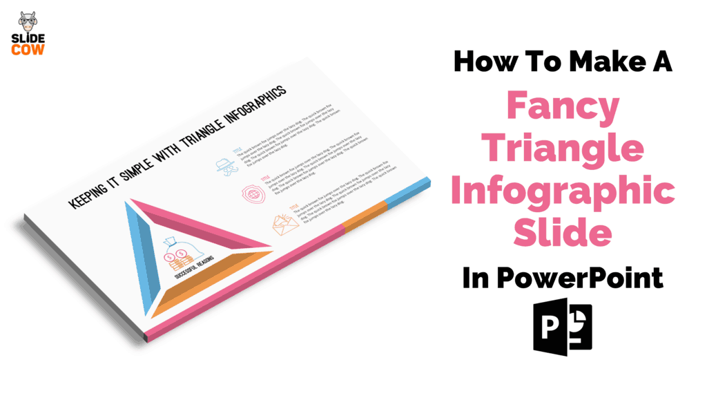 How to Make A Fancy Triangle Infographic Slide in PowerPoint