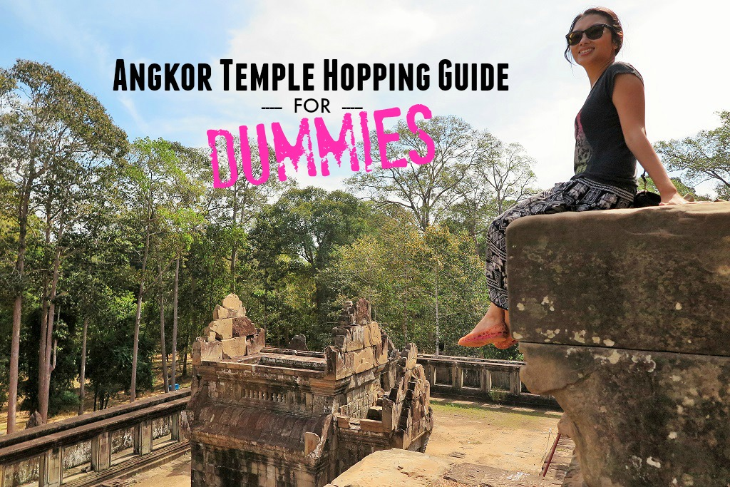 Angkor Temple Hopping Guide for Dummies | slightly astray