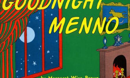 Goodnight, Menno