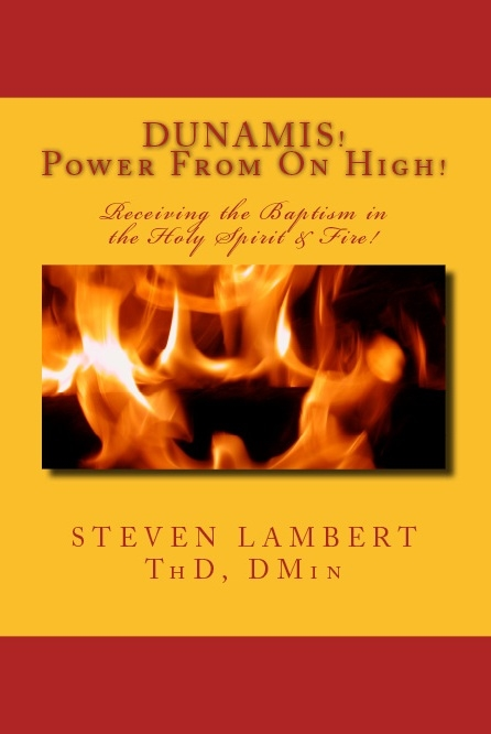 Dunamis-Power! By Dr. Steven Lambert