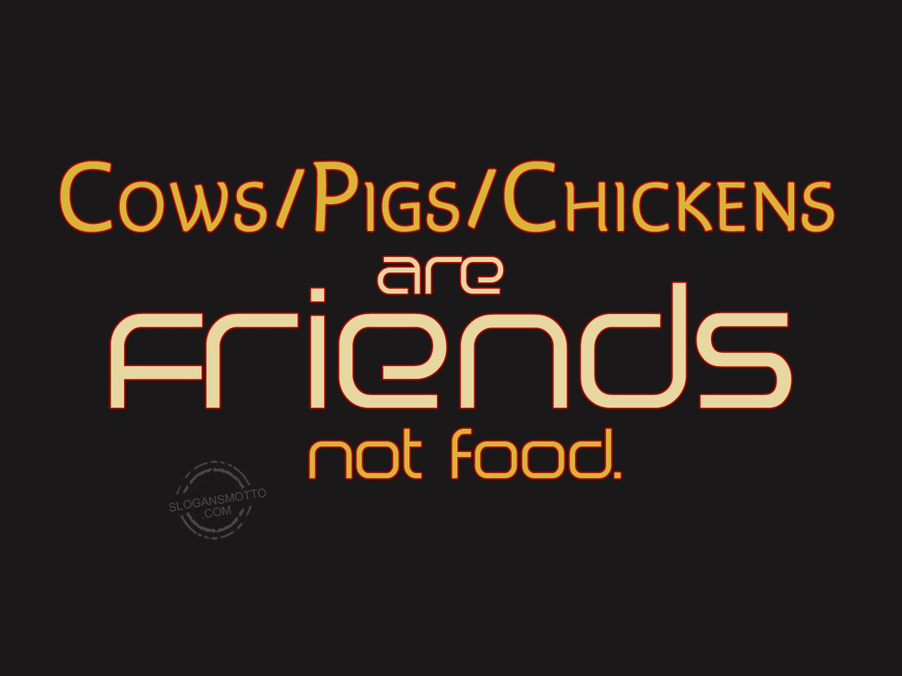 Slogans About Cruelty Against Animals