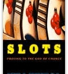 Book review: Slots, praying to the God of Chance. David V Forrest.
