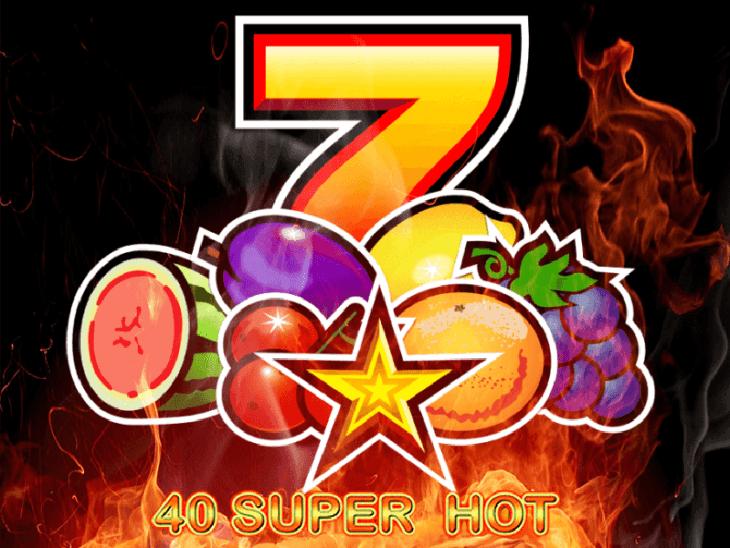 40 Super Hot slot