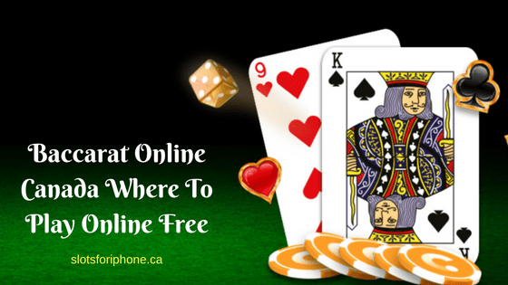 Baccarat Online Canada Where To Play Online Free