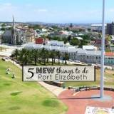 5 Things to Do in Port Elizabeth, South Africa
