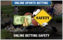 How to Play Safe on Online Sports Betting Sites