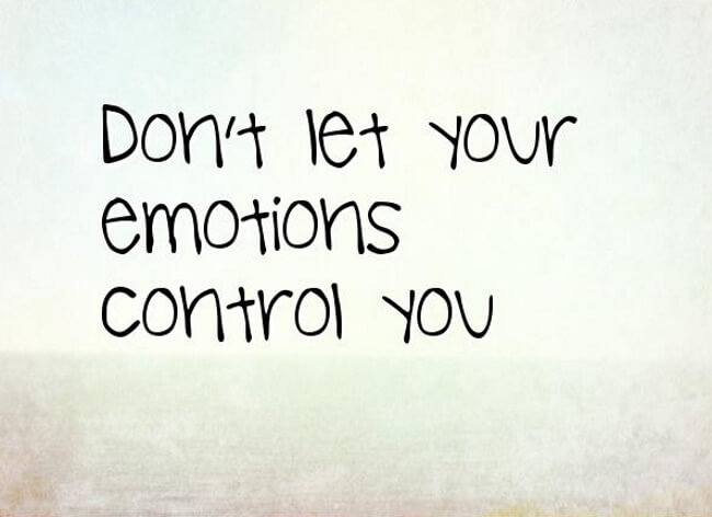 Letting Your Emotions Take Over