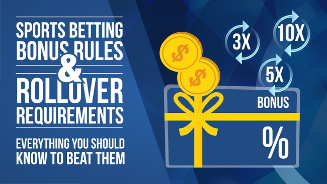 Wagering or rollover requirements
