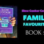 Slow Cooker Central FAMILY FAVOURITES – Book 5