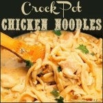 Chicken Noodles Crock Pot