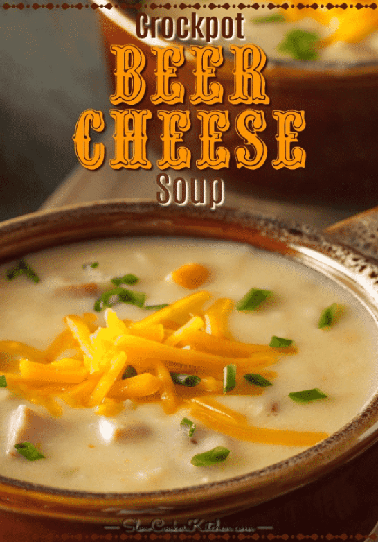 Deliciously creamy crock pot slow cooker beer cheese soup