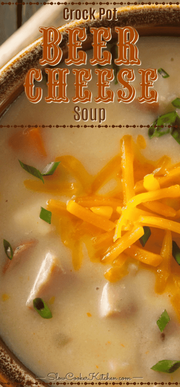 Amazingly delicious crock pot slow cooker beer cheese soup.
