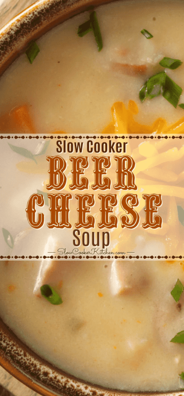 Slow Cooker Beer Cheese Soup! Freezer meal and stove top options.