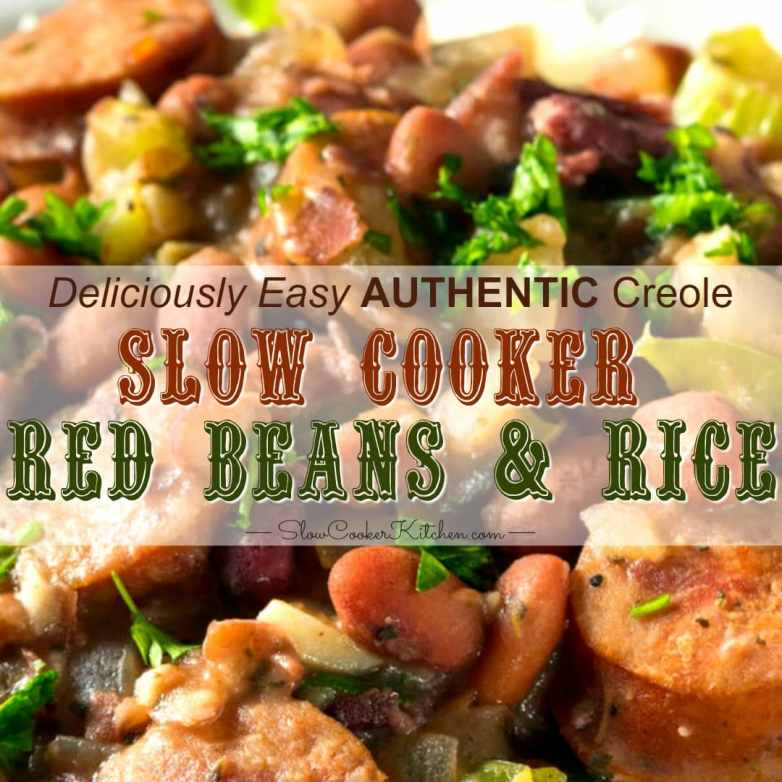 Authentic Creole Slow Cooker Red Beans and Rice with Sausage and Ham