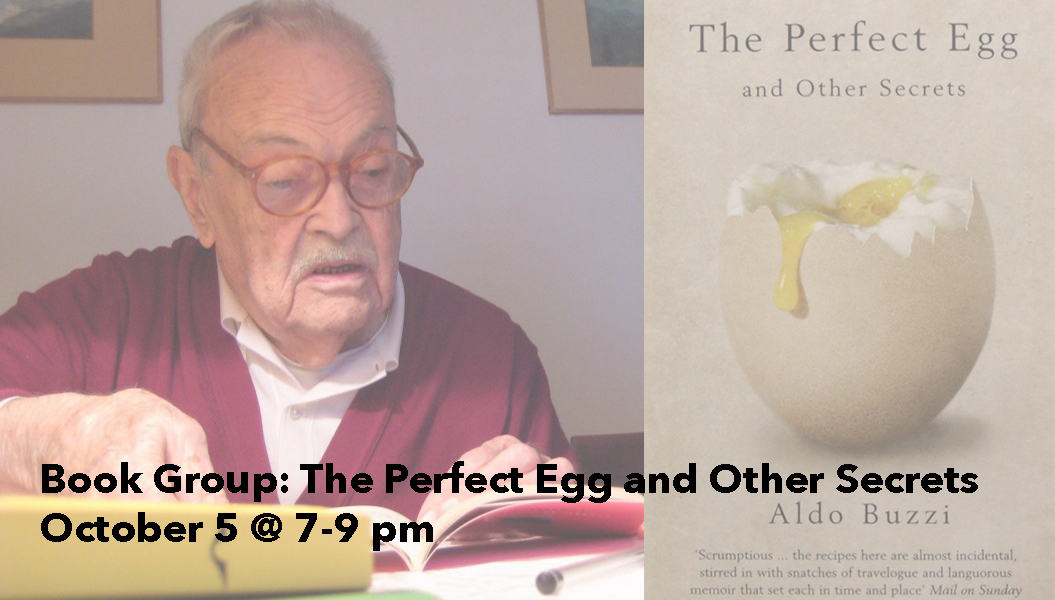 Book Group: The Perfect Egg and Other Secrets, by Aldo Buzzi October 5 @ 7:00 pm - 9:00 pm