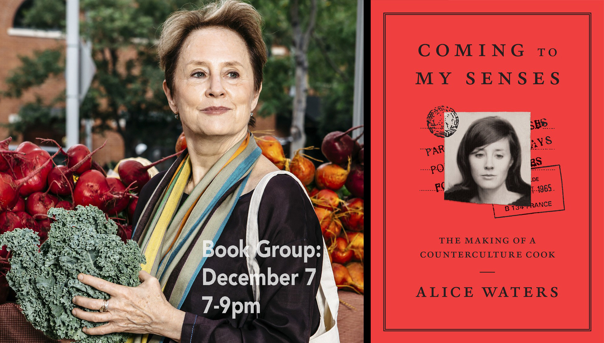 Book Group: Coming to My Senses: The Making of a Counterculture Cook, by Alice Waters