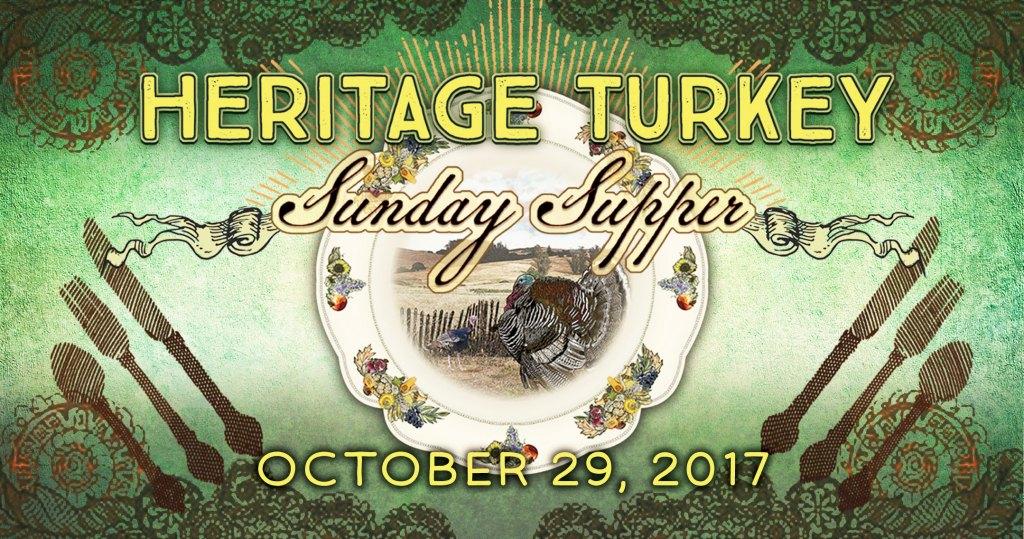 Heritage Turkey Sunday Supper