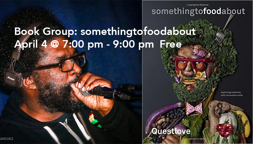 Book Group: something to food about, by Questlove and Ben Greenman