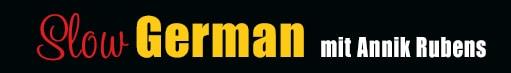 https://i1.wp.com/www.slowgerman.com/wp-content/uploads/2014/05/SLOW-GERMAN2.jpg