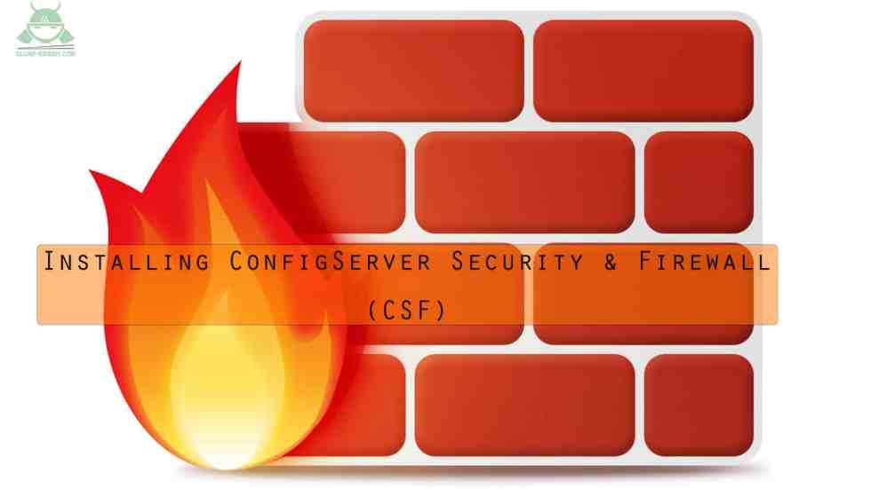 ConfigServer Security & Firewall (csf) installation