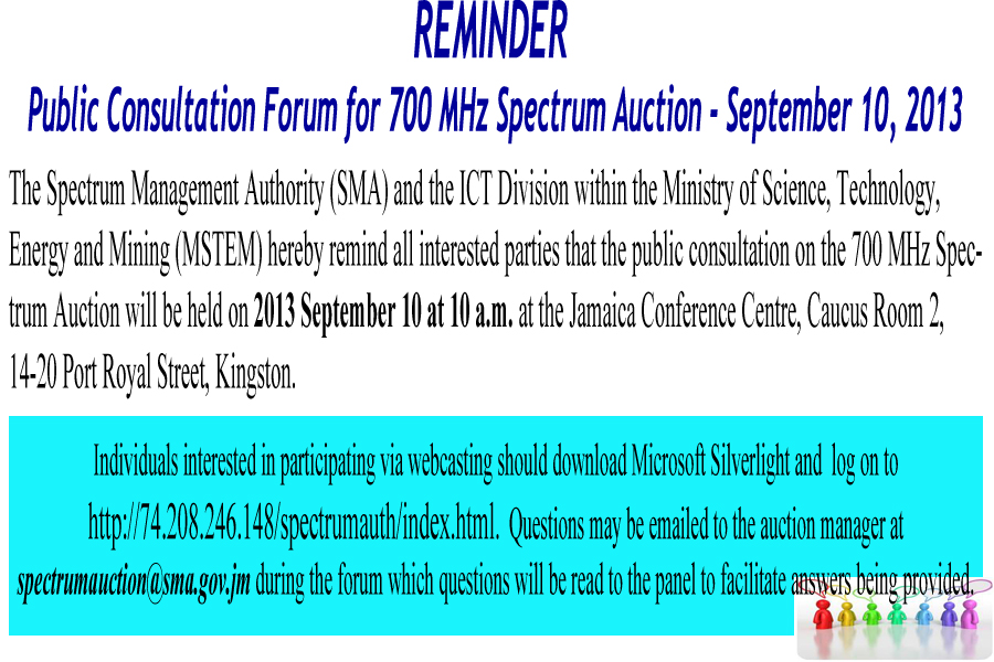 Public Consultation Forum for 700 MHz Spectrum Auction  September 10, 2013  - Reminder
