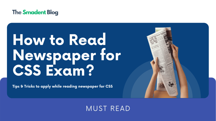 How to Read Newspaper for CSS Exam