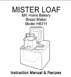 MK Mr Loaf Bread Machine Maker Instruction Manual