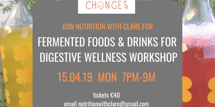 Fermented Foods & Drinks for Digestive Wellness Workshop