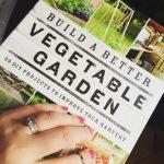 Build a Better Vegetable Garden – Book Review