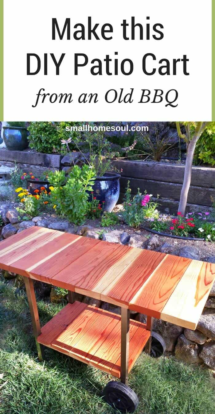 Make a Patio Cart from an Old BBQ - Small Home Soul on Diy Bbq Patio id=46460