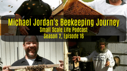 Bee; Bees; Honey; Pollen; Podcast; Small Scale Life; Homestead; Homesteading; Permaculture; Prepping; beekeeping; small business; mead