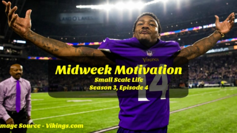 Midweek Motivation, Small Scale Life Podcast, Healthy Lifestyle, Mindset, Life Lessons