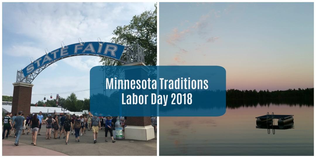 Minnesota Traditions – Labor Day 2018
