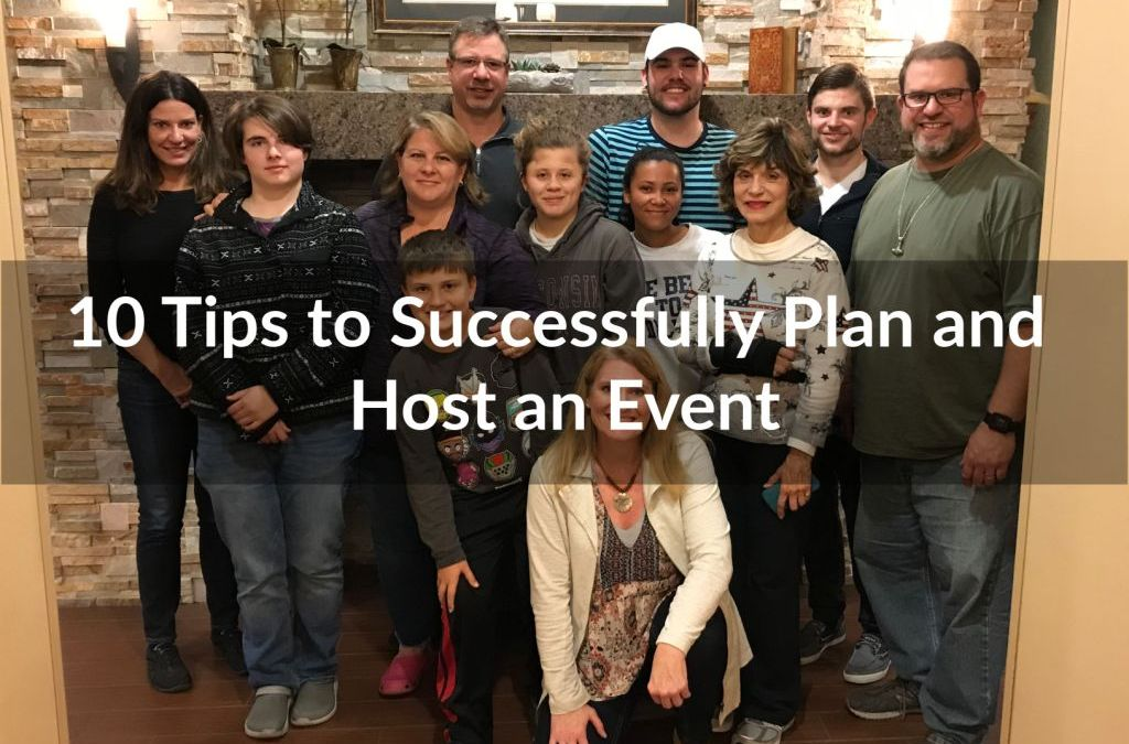 10 Tips to Successfully Plan and Host an Event