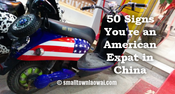 50 Signs American Expat China