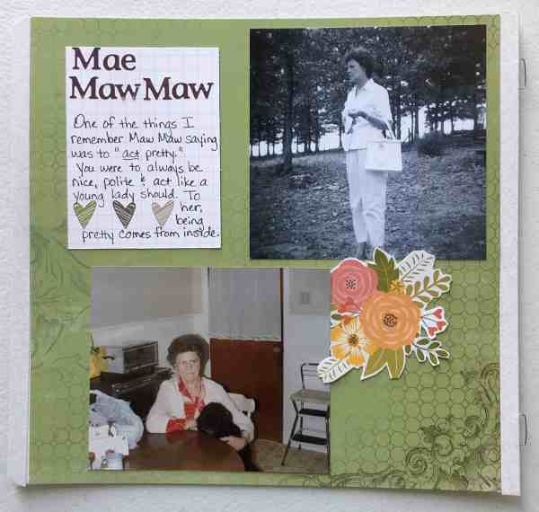 8x8 Scrapbook layout of something my grandmother always said; green patterned background paper, flower die-cut and a journaling card with hearts