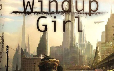 The Windup Girl – Paolo Bacigalupi