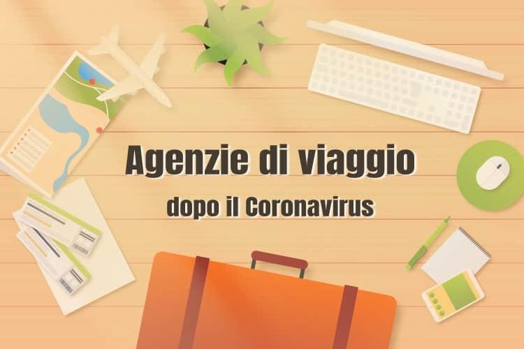 Gestire agenzie viaggi dopo il Coronavirus: puntare decisi sul digital marketing