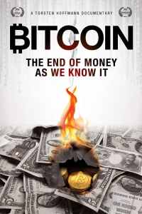 Bitcoin The End of Money As We Know It Poster