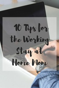 working stay at home mom
