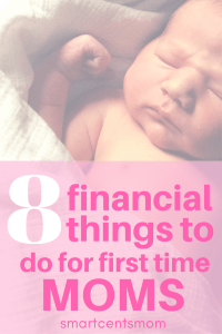 Are you preparing for a new baby as a first time mom? Check out these 8 things to do financially to prepare for your new baby. Don't miss number 5! It was life changing for us! #firsttimemom #pregnancy #planningforbaby