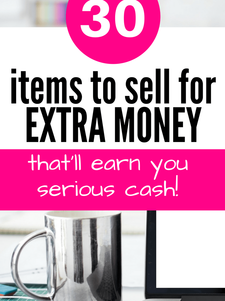30 Items to Sell for Extra Money