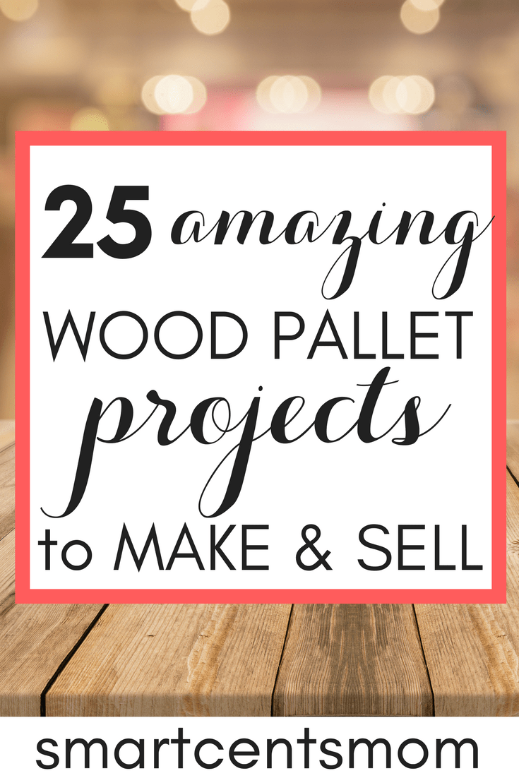 Make Money Selling Wood Projects