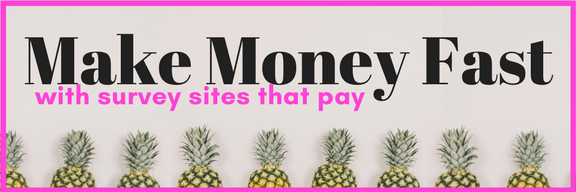 make money fast with survey sites that pay extra cash online